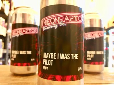 Neon Raptor – Maybe I Was The Pilot – New England IPA