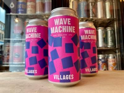 Villages – Wave Machine – New England IPA
